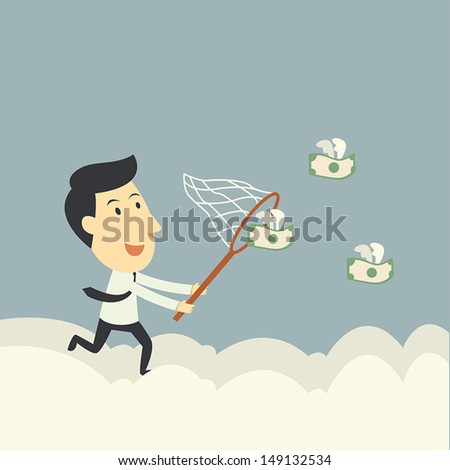 businessman trying to catch money fly - stock vector