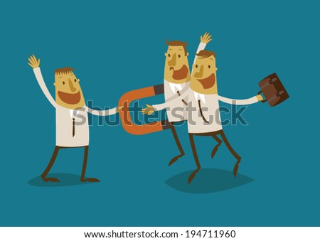 Businessman use a magnet pull people - stock vector