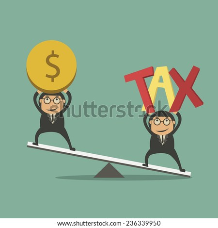 Businessman use coins balancing with TAX on scales. TAX burden. Business concept. Vector - stock vector