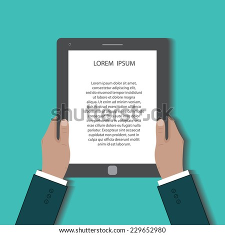 Businessman uses digital tablet pc. Hands holding black tablet computer with the text on the white screen. Flat design concept for your project. Vector illustration poster with copyspace. EPS10 - stock vector