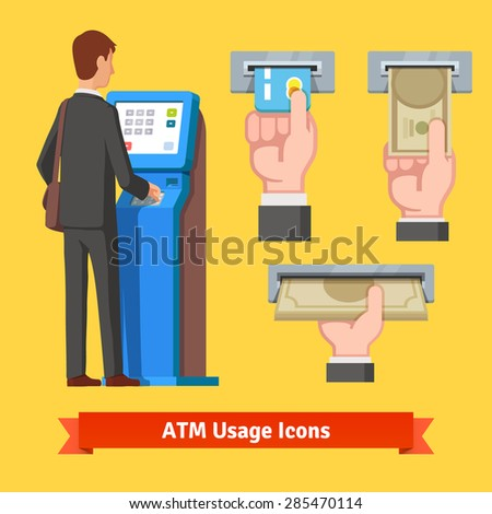 Businessman using modern ATM machine. Money deposit and withdrawal. Hands holding cash and credit card vector icons set. - stock vector
