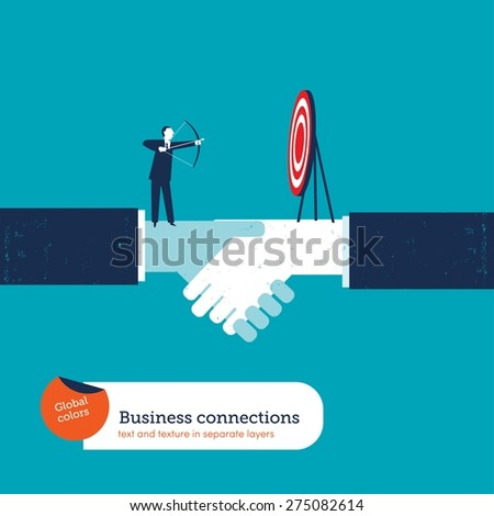 Businessman with arch and target on a handshake. Vector illustration Eps10 file. Global colors. Text and Texture in separate layers. - stock vector