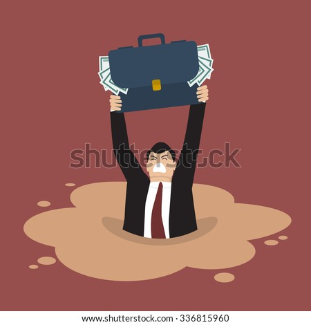 Businessman with briefcase full of money sinking in a quicksand. Business concept - stock vector