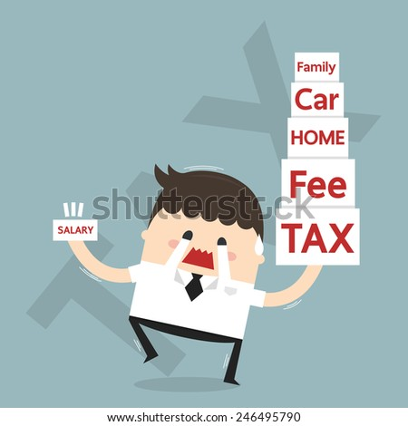 Businessman with many tax and many charge, flat design, tax concept - stock vector