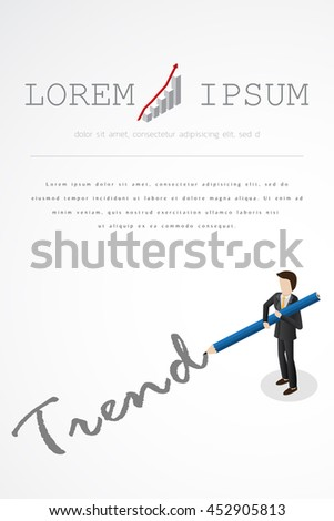 Businessman with pencil writing trend.vector