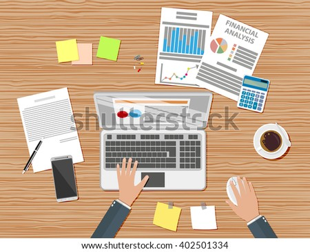 Businessman workplace wooden desk. Hands Working Laptop with wireless mouse. Table with coffee cup, smartphone, financial documents, pen, calculator, sticky notes. vector illustration in flat design - stock vector
