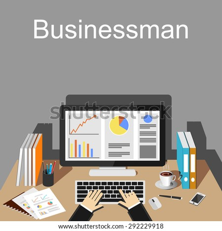 Businessman workspace illustration. Flat design illustration concepts for business, finance, management, career, business strategy, business statistics, brainstorming, monitoring, working.   - stock vector