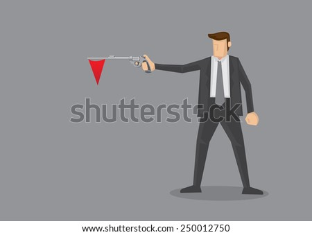 Businessmen holding a revolver with red flag hanging out of the gun barrel. Metaphor for red flag warning signal in corporate business. Conceptual vector illustration isolated on grey background - stock vector