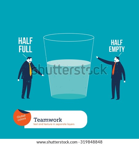 Businesspeople watching a half empty full glass. Vector illustration Eps10 file. Global colors. Text and Texture in separate layers. - stock vector