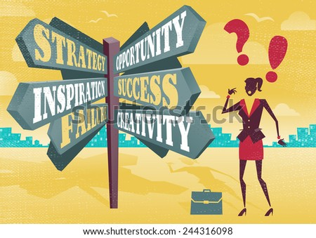 Businesswoman at Career Sign Post Dilemma.  Illustration of Retro styled Businesswoman with a selection of Business related options and choices to make. All recruitment Agencies need one of these! - stock vector