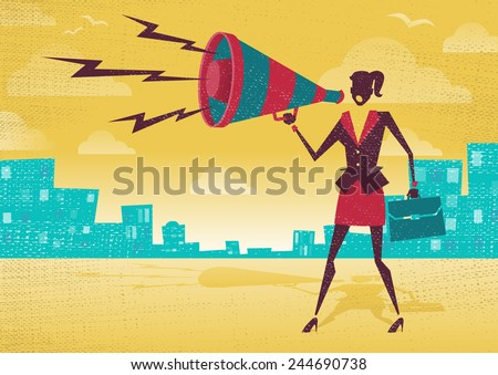 Businesswoman with Megaphone. Great illustration of Retro styled Businesswoman shouting at the top of her voice through a loudspeaker megaphone.  - stock vector