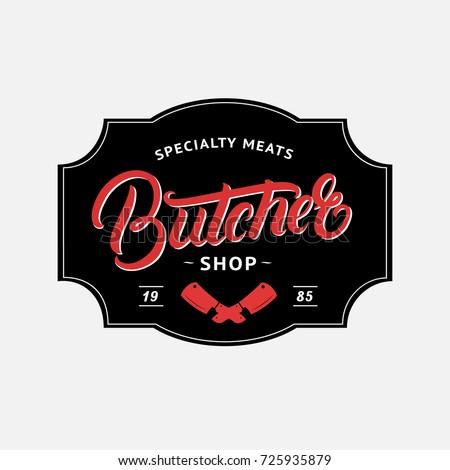 butcher shop hand written lettering logo stock vector 725935879 rh shutterstock com butcher colorado springs butcher colonial times