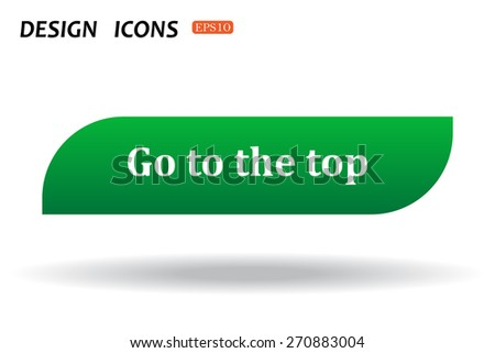 button for a site. Go to the top, icon. vector design