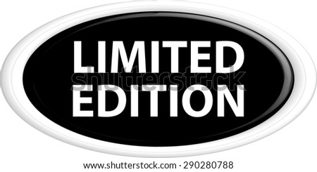 Button limited edition . The round shape. 3D. Vector illustration. - stock vector