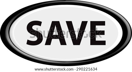 Button save . The round shape. 3D. Vector illustration. - stock vector