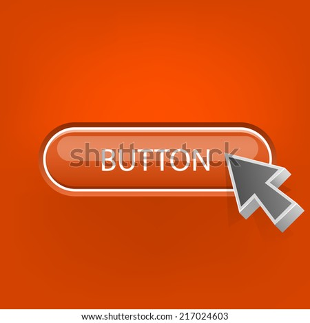 Button with the mouse pointer. Vector illustration