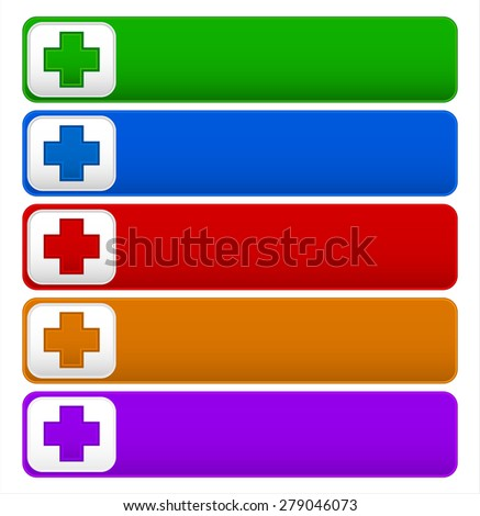 Buttons with cross, plus symbols, signs in various colors. Vector.