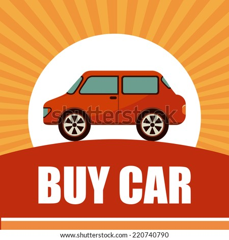 buy car graphic design , vector illustration - stock vector