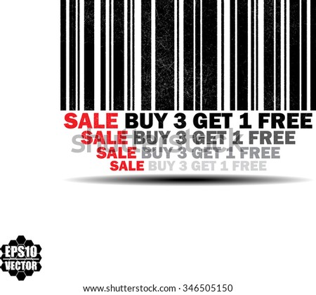 Buy 3 Get 1 Free - black barcode grunge rubber stamp design isolated on white background. Vintage texture. Vector illustration