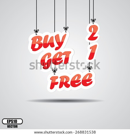 Buy 2 Get 1 Free, Promotional Sale Sign Hanging On Gray Background - EPS.10 Vector. - stock vector
