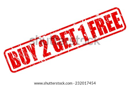 Buy 2 get 1 free red stamp text on white - stock vector