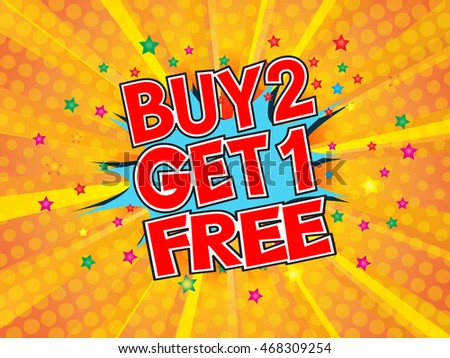 Buy 2, Get 1 Free, wording in comic speech bubble on burst background, EPS10 Vector Illustration