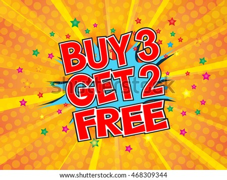 Buy 3 get 2 free, wording in comic speech bubble on burst background, EPS10 Vector Illustration