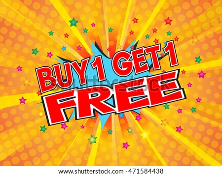 Buy1 Get1 Free, wording in comic speech bubble on burst background, EPS10 Vector Illustration