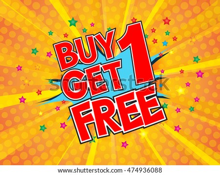Buy1 Get 1 Free, wording in comic speech bubble on burst background, EPS10 Vector Illustration