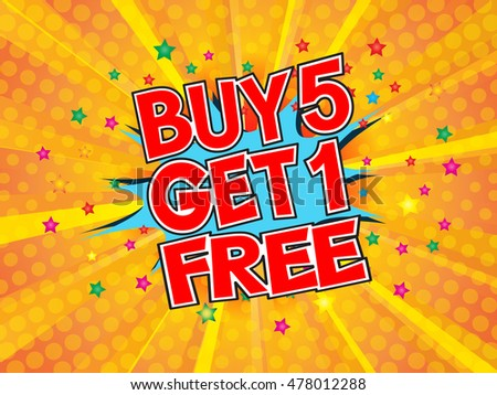 Buy 5 get 1 free, wording in comic speech bubble on burst background, EPS10 Vector Illustration