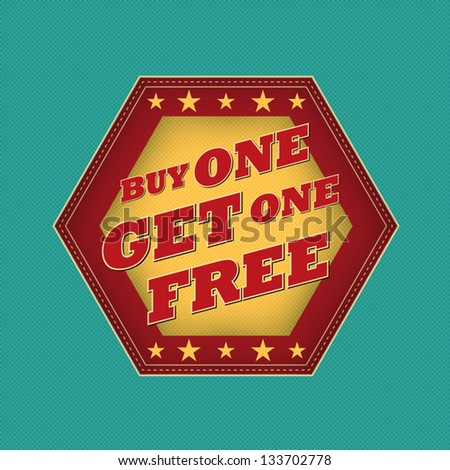 buy one get one free - retro style blue, ocher, red hexagon label with text and stars, business concept, vector - stock vector