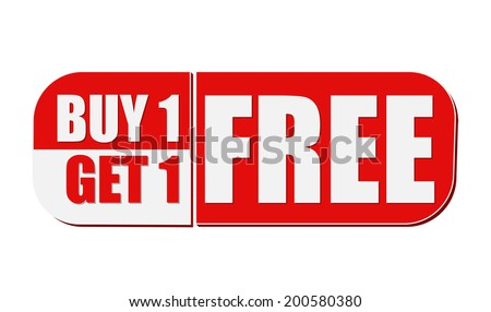 buy one get one free - text in white and red flat design label, business shopping concept, vector - stock vector