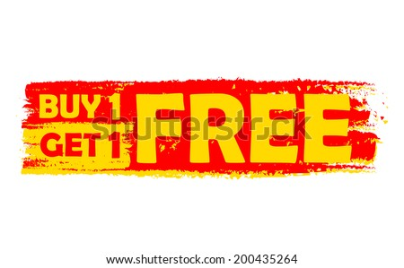 buy one get one free - text in yellow and red drawn label, flat design, business shopping concept, vector - stock vector