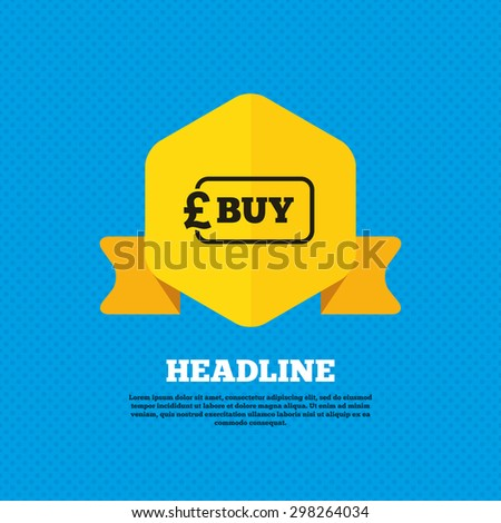 Buy sign icon. Online buying Pound gbp button. Yellow label tag. Circles seamless pattern on back. Vector - stock vector