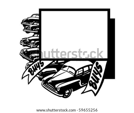 Buys, Buys - Car Ad Frame - Retro Clip Art