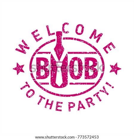 Byob abbreviation expression bring your own stock vector 773572453 byob abbreviation expression bring your own bottle tie purple stamp party stopboris Gallery