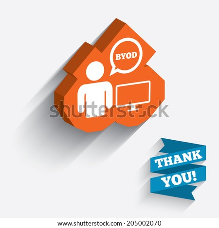 BYOD sign icon. Bring your own device symbol. User with monitor and speech bubble. White icon on orange 3D piece of wall. Carved in stone with long flat shadow. Vector - stock vector