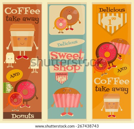 Cafe Sweet Shop Cartoon Posters Set - Funny Coffee, Donuts and Cake. Vector Illustration.