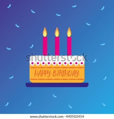 Cake. Happy birthday. Vector. EPS10 - stock vector