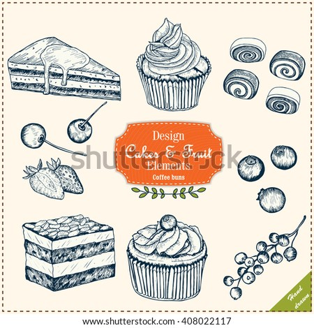 Cakes and fruit. Coffee buns. Hand drawn illustration. Cakes, strawberry, cherry, currant, bilberry, almond. All objects are separated and can be placed by your own way. Vector- stock.