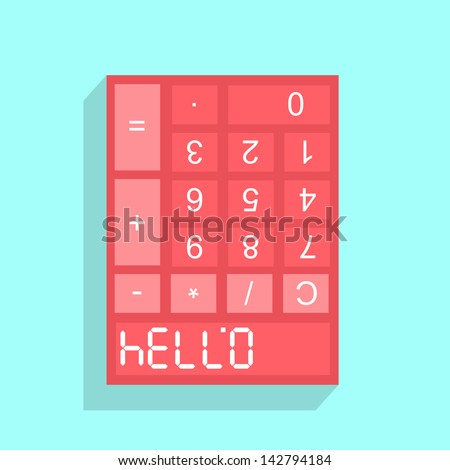 Calculator display with HELLO formed from the upside down numerals 07734 when viewed inverted, conceptual illustration. - stock vector