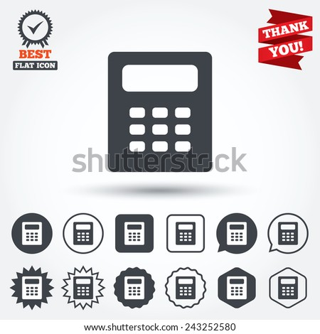 Calculator sign icon. Bookkeeping symbol. Circle, star, speech bubble and square buttons. Award medal with check mark. Thank you ribbon. Vector - stock vector