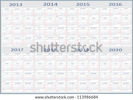 calendar classic templates for years 2013 - 2020, easy editable, weeks start on Sunday - stock vector