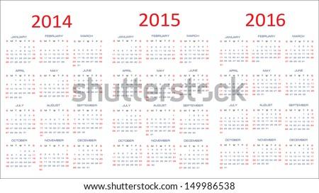 calendar classic templates for years 2014 - 2016, easy editable, weeks start on Sunday - stock vector