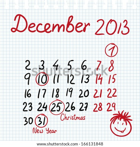 Calendar 2013 december in sketch style on notebook sheet with marked Christmas eve and New Year - stock vector