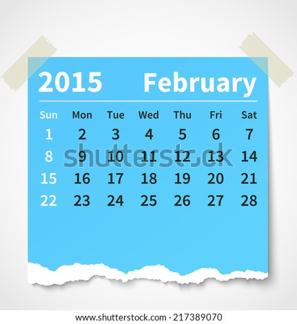 Calendar february 2015 colorful torn paper. Vector illustration - stock vector