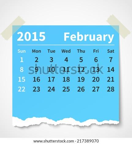 Calendar february 2015 colorful torn paper. Vector illustration - stock vector