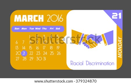 Calendar for each day on March 21. Holiday - Racial Discrimination. In the style of a modern retro