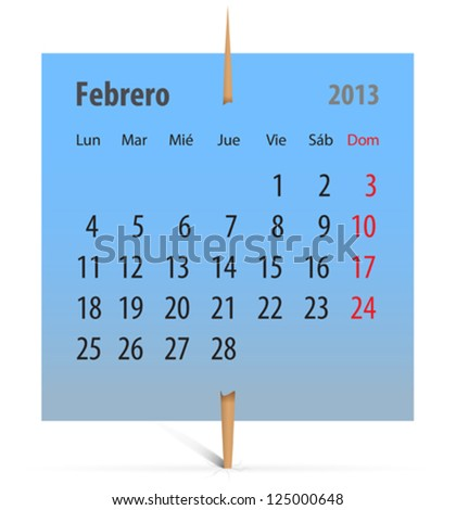 Calendar for February 2013 in Spanish on a blue sticker attached with toothpick. Vector illustration - stock vector