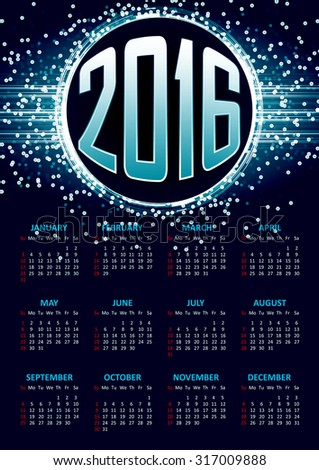 Calendar for 2016 on blue abstract background with circle surrounded by flare shimmering particle luxurious pattern. Vector illustration